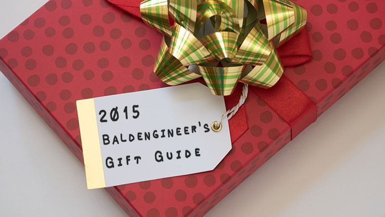 2015 baldengineer holiday gift guide