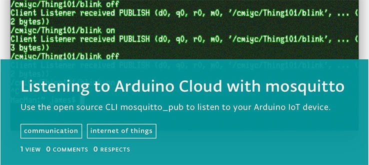 Arduino Project Hub Example Connecting to Arduino IoT with Mosquitto copy