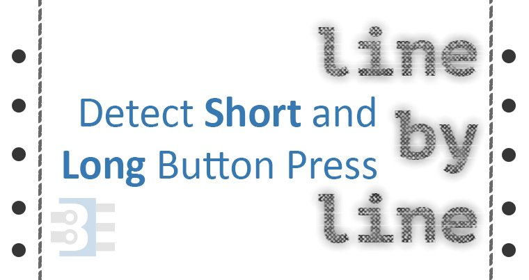 detect short long button press using millis